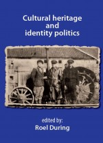 Cultural heritage and identity politics